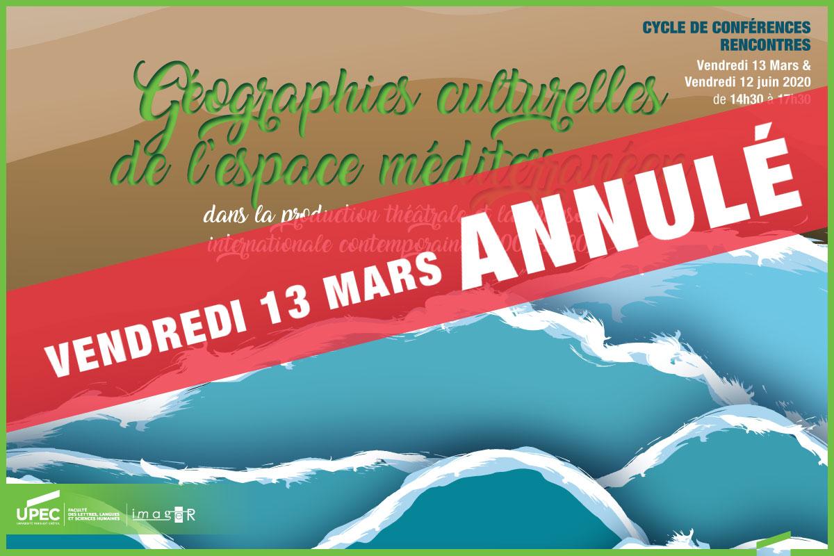 Cycle de conférences/rencontres - Géographies culturelles de l'espace méditerranéen dans la production théâtrale et la chanson internationale contemporaines (2000-2020)