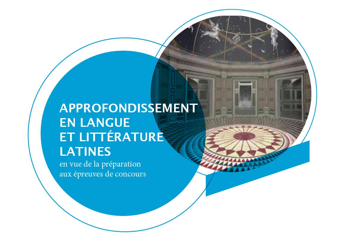 APPROFONDISSEMENT EN LANGUE ET LITTÉRATURE LATINES